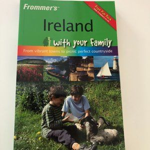 Frommer's Ireland With Your Family Travel Guide
